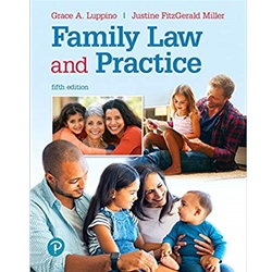 FAMILY LAW & PRACTICE: THE PARALEGAL'S GUIDE 4e