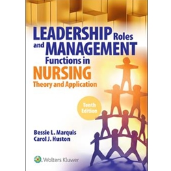 LEADERSHIP AND MGMT TOOLS FOR THE NEW NURSE: A CASE STUDY