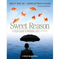SWEET REASON: A FIELD GUIDE TO MODERN LOGIC 2e