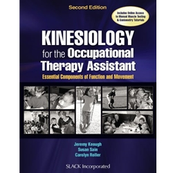 Kinesiology for the Occupational Therapy Assistant : Essential Components of Function and Movement