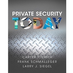 PRIVATE SECURITY TODAY, 1e.