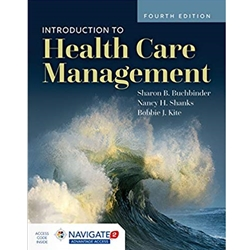 INTRODUCTION TO HEALTHCARE MANAGEMENT, 2e.