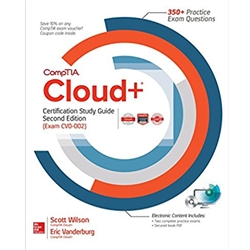COMPTIA+ CLOUD+ CERTIFICATION STUDY GUIDE (EXAM CVO-001)(CERTIFICATION PRESS), 1e.