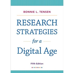 RESEARCH STRATEGIES FOR A DIGITAL AGE, 5e.