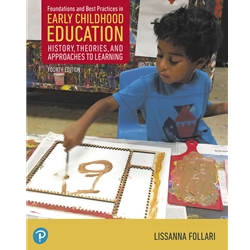 FOUNDATIONS AND BEST PRACTICES IN EARLY CHILDHOOD EDUCATION, 3 ed.