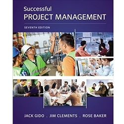 SUCCESSFUL PROJECT MANAGEMENT, 7e.