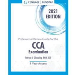 SCHNERING'S PROFESSIONAL REVIEW GUIDE ONLINE FOR THE CCA EXAM, 2018 ACCESS CARDm ( 2 term -12 months)