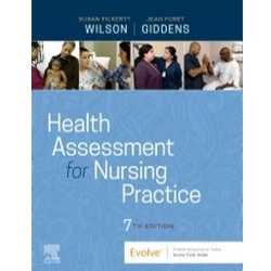 HEALTH ASSESSMENT FOR NURSING PRACTICE 6e
