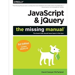 JAVASCRIPT & JQUERY: THE MISSING MANUAL 3e