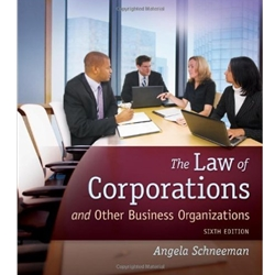 THE LAW OF CORPORATION AND OTHER BUSINESS ORGANIZATIONS, 6e.