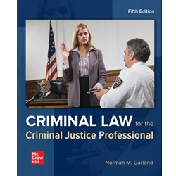 CRIMINAL LAW FOR THE CJ PROFESSIONAL TODAY, 4ed.