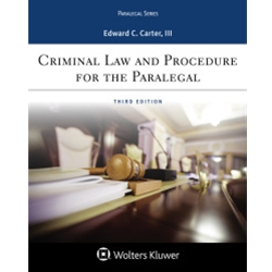 CRIMINAL LAW AND PROCEDURE FOR THE PARALEGAL, 3e.