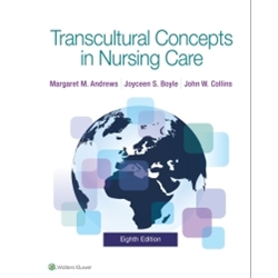 TRANSCULTURAL CONCEPTS IN NURSING CARE, 8e.