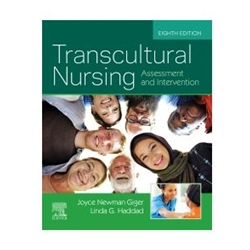 TRANSCULTURAL NURSING: ASSESSMENT AND INTERVENTION, 7e.