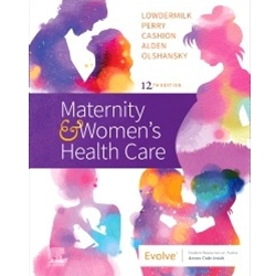 MATERNITY AND WOMENS' HEALTH CARE 12e