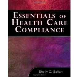 ESSENTIALS OF HEALTHCARE COMPLIANCE ed 1