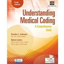 UNDERSTANDING MEDICAL CODING: A COMPREHNSIVE GUIDE W/ ACCESS CODE 3e.