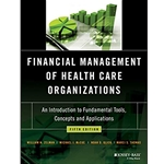 financial-management-of-health-care-organization-introl-to-fundamental-tools-concepts-and-applications-4e