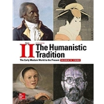 the-humanistic-tradition-volume-ii-the-early-modern-world-to-the-present-7e