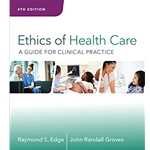 ethics-of-healthcare-a-guide-for-clinical-practice-4e