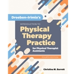dreeben-irimias-introduction-to-physical-therapist-practice-for-physical-therapist-assistants-3e
