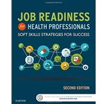 job-readiness-for-health-professionals-soft-skills-strategies-for-success-2e