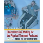 clinical-decion-making-for-the-physical-therapy-assistant