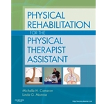 physical-rehabilitation-for-the-physical-therapist-assistant-1e