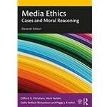 media-ethics-cases-and-moral-reasoning