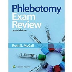 PHLEBOTOMY EXAM REVIEW ed. 7