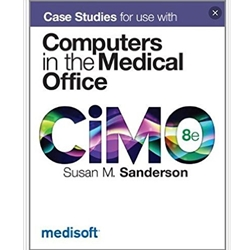 CASE STUDIES IN THE MEDICAL OFFICE AND HOSPITAL BILLING