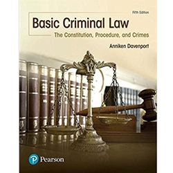 BASIC CRIMINAL LAW: THE CONSTITUTION, PROCEDURE AND CRIMES 4E