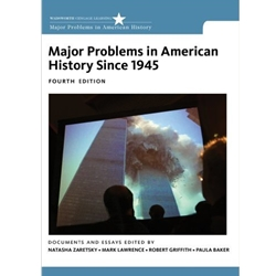 MAJOR PROBLEMS IN AMERICAN HISTORY SINCE 1945 4e