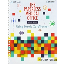 The Paperless Medical Office: Using Optum PM and Physician EMR, 1st Edition