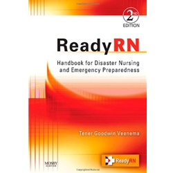 READYRN: Handbook for Diaster Nursing and Emergency Preparedness, 2e