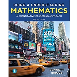 USING & UNDERSTANDING MATHEMATICS: A QUANTITATIVE REASONING APPROACH, 6e.