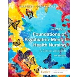 VARCAROLIS FOUNDATIONS OF PSYCHIATRIC AND MENTAL NURSING 7e.