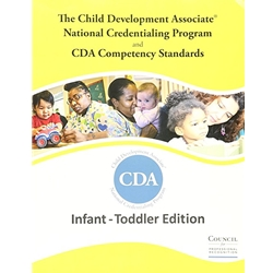CDA COMPETENCY STANDARDS - INFANT/TODDLER EDITION