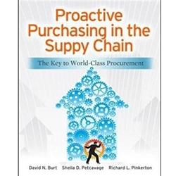 PROACTIVE PURCHASING IN THE SUPPLY CHAIN: THE KEY TO WORLD-CLASS PROCUREMENT, 1e.