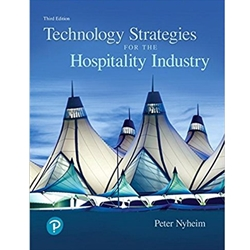 TECHNOLOGY STRATEGIES FOR THE HOSPITALITY INDUSTRY 3e.