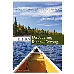 ETHICS: DISCOVERING RIGHT AND WRONG 8e