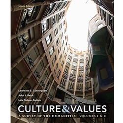 CULTURE AND VALUES: A SURVEY OF THE HUMANITIES,VOL I & II, 9e.