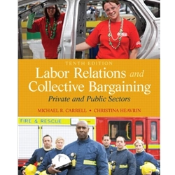 LABOR RELATION AND COLLECTIVE BARGAINING 10e