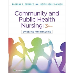 COMMUNITY AND PUBLIC HEALTH NURSING: EVIDENCE FOR PRACTICE, 3e