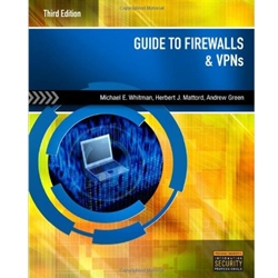 GUIDE TO FIREWALLS AND VPNS, 3e.