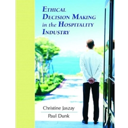 ETHICAL DECISION MAKING IN THE HOSPITALITY INDUSTRY